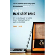 How to Make Great Radio (BOK)