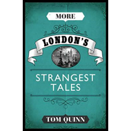 More London's Strangest Tales (BOK)