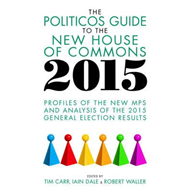 Politicos Guide to the New House of Commons (BOK)