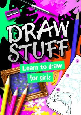 Draw Stuff: For Girls (BOK)