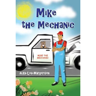 Mike the Mechanic (BOK)