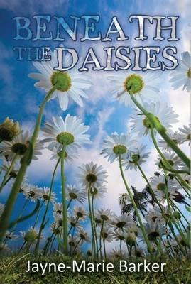 Beneath the Daisies (BOK)