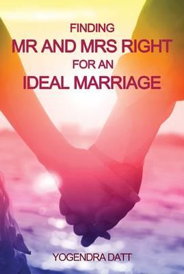 Finding Mr and Mrs Right for an Ideal Marriage (BOK)