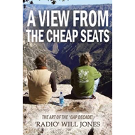 A View from the Cheap Seats: The Art of the 'Gap Decade (BOK)