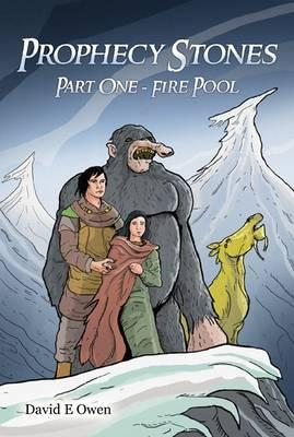 Prophecy Stones: Part One: Fire Pool (BOK)