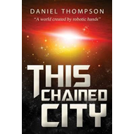 This Chained City (BOK)