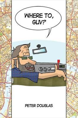 Where to, Guv? (BOK)