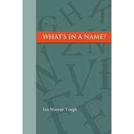 What's in a Name? (BOK)