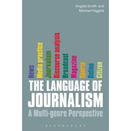 The Language of Journalism: A Multi-genre Perspective (BOK)