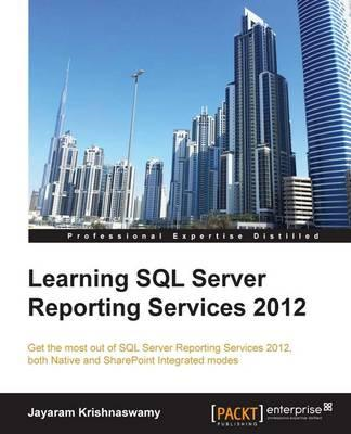 Learning SQL Server Reporting Services 2012 (BOK)