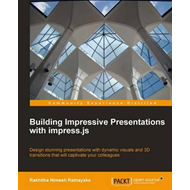 Building Impressive Presentations with Impress.Js (BOK)