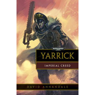 Yarrick: Imperial Creed (BOK)