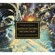Horus Heresy: Master of the First / The Long Night (BOK)