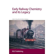 Early Railway Chemistry and its Legacy (BOK)