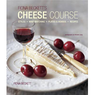 Fiona Beckett's Cheese Course (BOK)