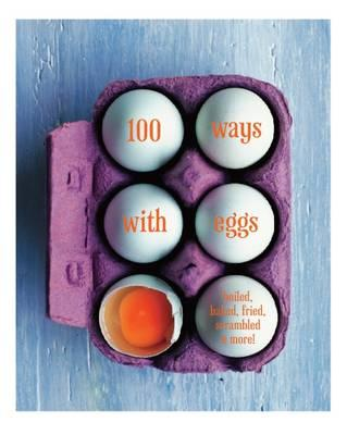 100 Ways with Eggs (BOK)