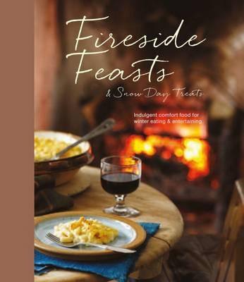 Fireside Feasts and Snow Day Treats (BOK)