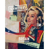 Schwitters in Britain (BOK)