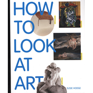 Produktbilde for How to Look at Art (BOK)