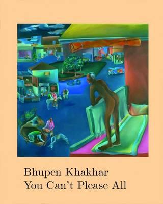 Bhupen Khakhar You Can't Please All (BOK)