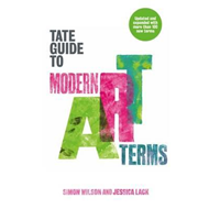 Tate Guide to Modern Art Terms (BOK)