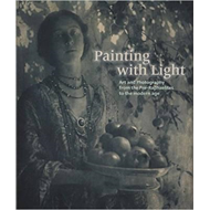 Painting with Light: Art and Photography from the Pre-Raphae (BOK)