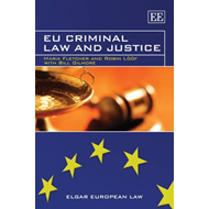 EU Criminal Law and Justice (BOK)