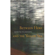 Betwen Here and the Yellow Sea (BOK)
