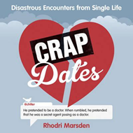 Crap Dates: Disastrous Encounters from Single Life (BOK)