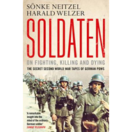 Soldaten: On Fighting, Killing and Dying (BOK)