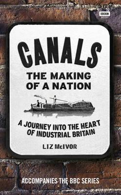 Canals: The Making of a Nation (BOK)