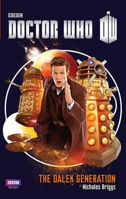Doctor Who: The Dalek Generation (BOK)
