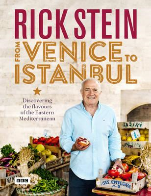Rick Stein: From Venice to Istanbul (BOK)