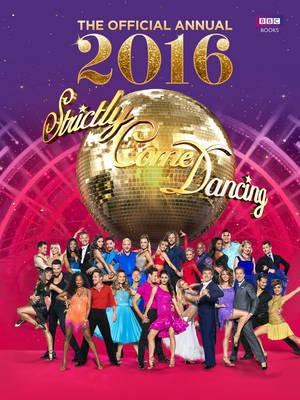 Official Strictly Come Dancing Annual 2016 (BOK)