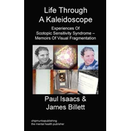 Life Through A Kaleidoscope (BOK)