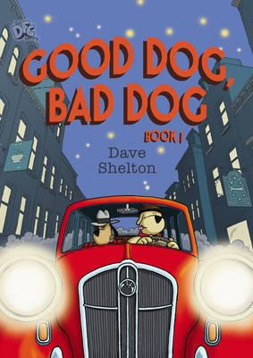 DFC Library: Good Dog, Bad Dog (BOK)