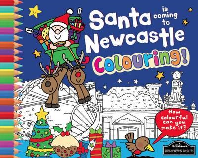 Santa is Coming to Newcastle Colouring (BOK)