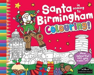Santa is Coming to Birmingham Colouring (BOK)