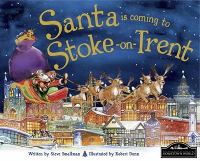 Santa is Coming to Stoke on Trent (BOK)