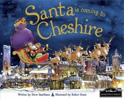 Santa is Coming to Cheshire (BOK)