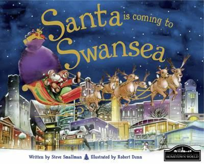 Santa is Coming to Swansea (BOK)