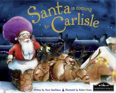 Santa is Coming to Carlisle (BOK)