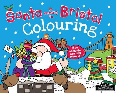 Santa is Coming to Bristol Colouring (BOK)