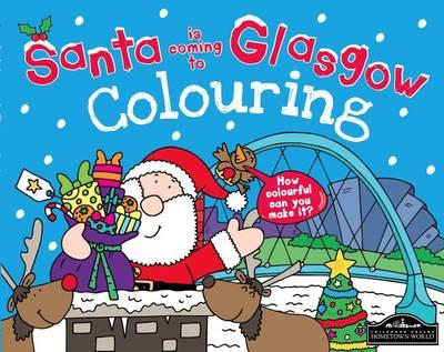 Santa is Coming to Glasgow Colouring (BOK)