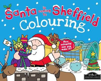 Santa is Coming to Sheffield Colouring (BOK)