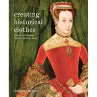 Creating Historical Clothes (BOK)