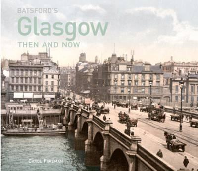 Batsford's Glasgow Then and Now (BOK)