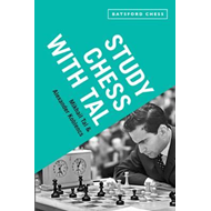 Study Chess with Tal: Chess Tactics from the Grandmaster (BOK)