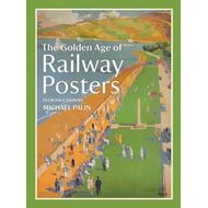 Golden Age of Railway Posters (BOK)