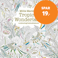 Produktbilde for Millie Marotta's Tropical Wonderland - a colouring book adventure (BOK)